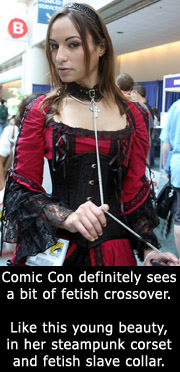 Aarkeybabble : Steampunk and fetish are definitely around at ComicCon