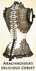 Aarkeybabble : Arachnoidea and her deliciously detailed and tiny waisted corset!