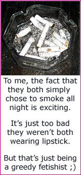 Aarkeybabble : A dirty ashtray is probably yucko to most of you - but to me, it can be a record of the teasing that happened there.